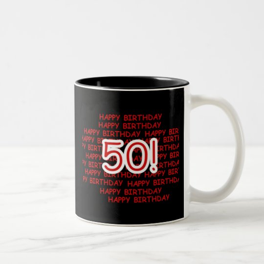 Happy 50th Birthday Two-Tone Coffee Mug