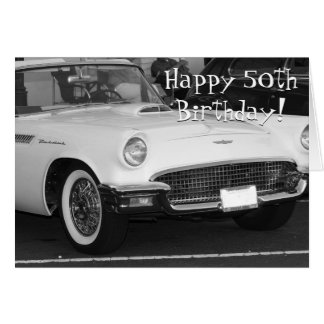Happy 50th Birthday White T-bird greeting card