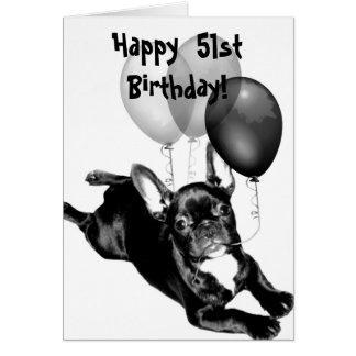 Happy 51st Birthday French Bulldog Greeting Card