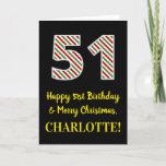 [ Thumbnail: Happy 51st Birthday & Merry Christmas, Custom Name Card ]
