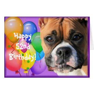 Happy 52nd Birthday Boxer greeting card