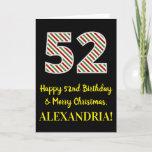 [ Thumbnail: Happy 52nd Birthday & Merry Christmas, Custom Name Card ]