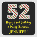[ Thumbnail: Happy 52nd Birthday & Merry Christmas, Custom Name Sticker ]