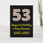 [ Thumbnail: Happy 53rd Birthday & Merry Christmas, Custom Name Card ]