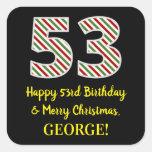 [ Thumbnail: Happy 53rd Birthday & Merry Christmas, Custom Name Sticker ]