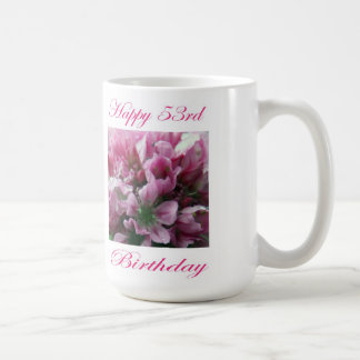 Happy 53rd Birthday Pink and Green Flower Coffee Mug
