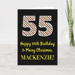 [ Thumbnail: Happy 55th Birthday & Merry Christmas, Custom Name Card ]