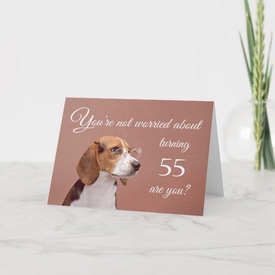 Happy 55th Birthday Worried Beagle Card
