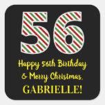 [ Thumbnail: Happy 56th Birthday & Merry Christmas, Custom Name Sticker ]