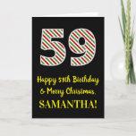 [ Thumbnail: Happy 59th Birthday & Merry Christmas, Custom Name Card ]