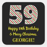 [ Thumbnail: Happy 59th Birthday & Merry Christmas, Custom Name Sticker ]