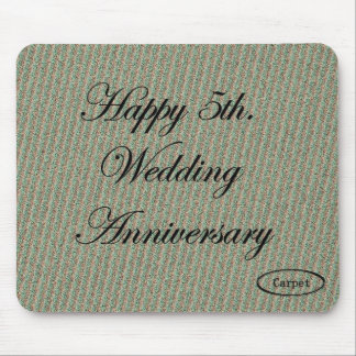 Happy 5th. Wedding Anniversary Mouse Pad