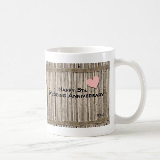 Happy 5th. Wedding Anniversary Coffee Mugs