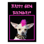 Happy 60th Birthday Chihuahua Punk greeting card