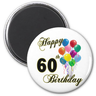 Happy 60th Birthday Gifts and Birthday Apparel 2 Inch Round Magnet