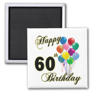 Happy 60th Birthday Gifts and Birthday Apparel 2 Inch Square Magnet