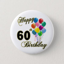 Happy 60th Birthday Gifts and Birthday Apparel Button