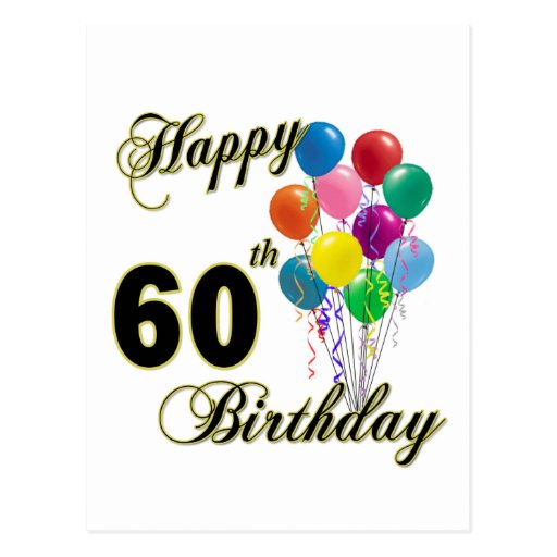 happy 60th birthday gifts and birthday apparel postcard