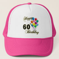 Happy 60th Birthday Gifts and Birthday Apparel Trucker Hat