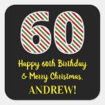 [ Thumbnail: Happy 60th Birthday & Merry Christmas, Custom Name Sticker ]