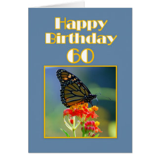 Happy 60th Birthday Monarch Butterfly Greeting Card