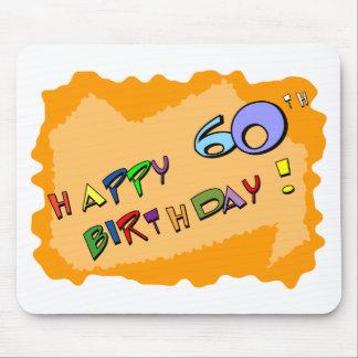 Happy 60th Birthday! Mouse Pad