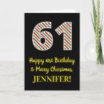 [ Thumbnail: Happy 61st Birthday & Merry Christmas, Custom Name Card ]