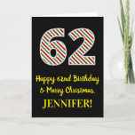 [ Thumbnail: Happy 62nd Birthday & Merry Christmas, Custom Name Card ]