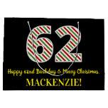 [ Thumbnail: Happy 62nd Birthday & Merry Christmas, Custom Name Gift Bag ]
