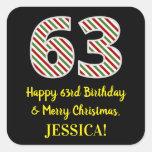 [ Thumbnail: Happy 63rd Birthday & Merry Christmas, Custom Name Sticker ]