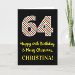 [ Thumbnail: Happy 64th Birthday & Merry Christmas, Custom Name Card ]