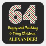 [ Thumbnail: Happy 64th Birthday & Merry Christmas, Custom Name Sticker ]