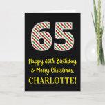 [ Thumbnail: Happy 65th Birthday & Merry Christmas, Custom Name Card ]