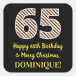 [ Thumbnail: Happy 65th Birthday & Merry Christmas, Custom Name Sticker ]