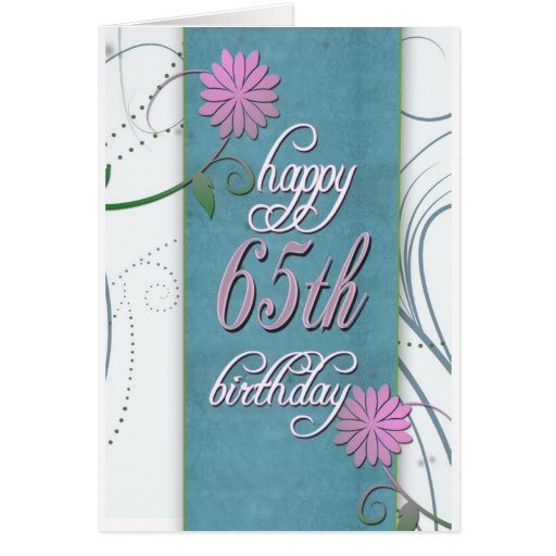 Happy 65th birthday with fun flowers greeting card
