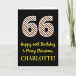 [ Thumbnail: Happy 66th Birthday & Merry Christmas, Custom Name Card ]