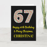 [ Thumbnail: Happy 67th Birthday & Merry Christmas, Custom Name Card ]