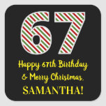 [ Thumbnail: Happy 67th Birthday & Merry Christmas, Custom Name Sticker ]