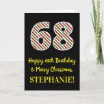 [ Thumbnail: Happy 68th Birthday & Merry Christmas, Custom Name Card ]