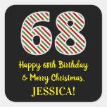 [ Thumbnail: Happy 68th Birthday & Merry Christmas, Custom Name Sticker ]