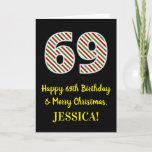 [ Thumbnail: Happy 69th Birthday & Merry Christmas, Custom Name Card ]