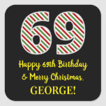 [ Thumbnail: Happy 69th Birthday & Merry Christmas, Custom Name Sticker ]