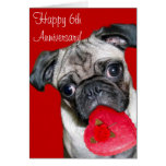 Happy 6th Anniversary pug greeting card