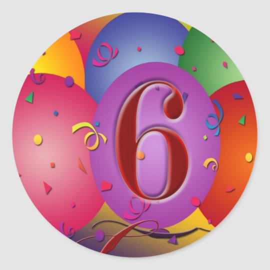 Happy 6th Birthday Balloons Classic Round Sticker