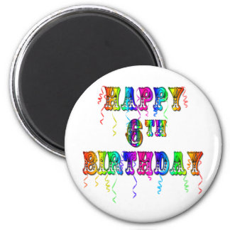 Happy 6th Birthday Circus Font Magnet