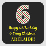 [ Thumbnail: Happy 6th Birthday & Merry Christmas, Custom Name Sticker ]
