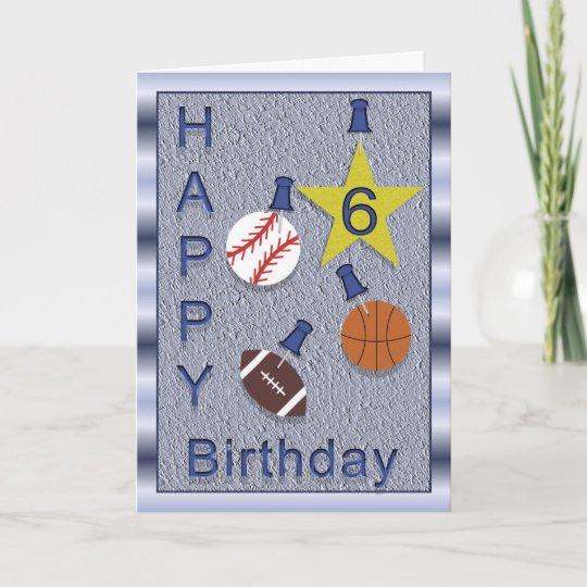 Happy 6th Birthday Sports Themed Card Zazzle