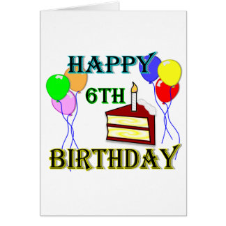 Happy 6th Birthday with Cake, Balloons and Candle Card