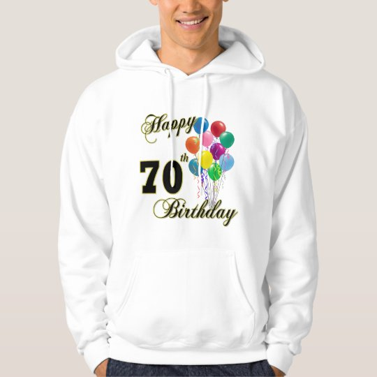 Happy 70th Birthday Gifts and Birthday Apparel Hoodie