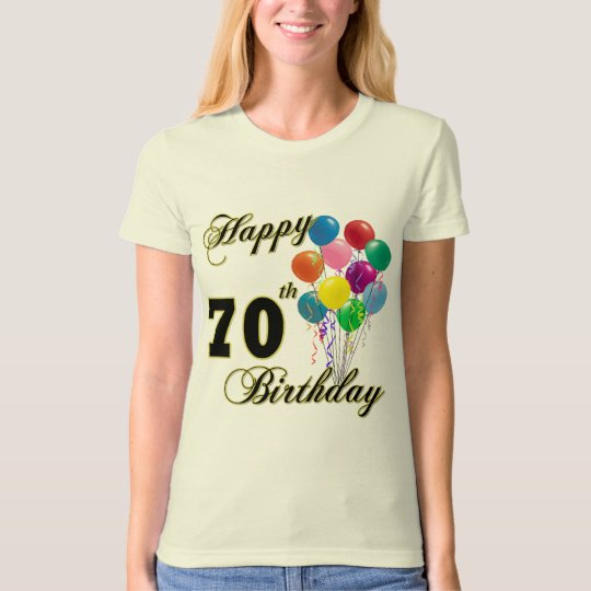 Happy 70th Birthday Gifts and Birthday Apparel T-Shirt